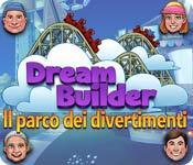 Funzione di screenshot del gioco Dream Builder: Il parco dei divertimenti