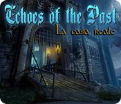 Echoes of the Past: La casa reale game play