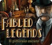 Funzione di screenshot del gioco Fabled Legends: Il pifferaio oscuro