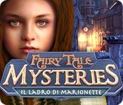 Funzione di screenshot del gioco Fairy Tale Mysteries: Il ladro di marionette