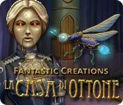 Funzione di screenshot del gioco Fantastic Creations: La casa di ottone