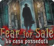 Funzione di screenshot del gioco Fear for Sale: La casa posseduta