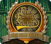 Funzione di screenshot del gioco Flux Family Secrets e il Libro delle profezie