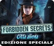 Funzione di screenshot del gioco Forbidden Secrets: Città aliena Edizione Speciale