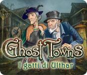 Image Ghost Towns: I gatti di Ulthar