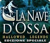 Funzione di screenshot del gioco Hallowed Legends: La Nave d'Ossa Edizione Speciale