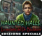 Funzione di screenshot del gioco Haunted Halls: La vendetta del Dr. Blackmore Edizione Speciale