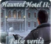Funzione di screenshot del gioco Haunted Hotel II: False verità