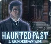 Haunted Past: Il regno dei fantasmi game play