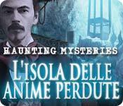 Haunting Mysteries: L'isola delle anime perdute game play