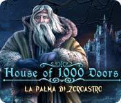 House of 1000 Doors: La palma di Zoroastro game play