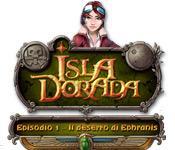 Image Isla Dorada - Episodio 1 - Il deserto di Ephranis