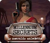 Image Millennium Secrets: Lo smeraldo maledetto