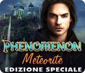 Funzione di screenshot del gioco Phenomenon: Meteorite Edizione Speciale