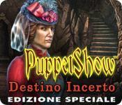 Funzione di screenshot del gioco PuppetShow: Destino Incerto Edizione Speciale