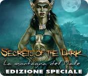 Secrets of the Dark: La montagna del Male Edizione Speciale game play