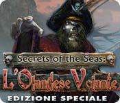 Funzione di screenshot del gioco Secrets of the Seas: L'Olandese Volante Edizione Speciale