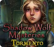 Image Shadow Wolf Mysteries: Tormento