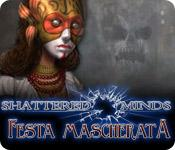 Shattered Minds: Festa mascherata game play