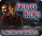 Sherlock Holmes Il mastino dei Baskerville game play