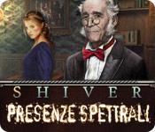 Funzione di screenshot del gioco Shiver: Presenze spettrali