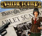 Valerie Porter and the Scarlet Scandal game play
