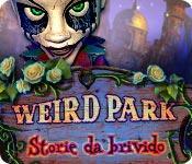 Immagine di anteprima Weird Park: Storie da brivido game