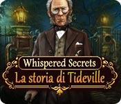 Immagine di anteprima Whispered Secrets: La storia di Tideville game