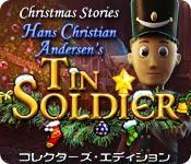 画像をプレビュー クリスマス・ストーリーズ:アンデルセンのスズの兵隊 コレクターズ・エディション game