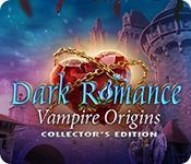 機能スクリーンショットゲーム Dark Romance: Vampire Origins Collector's Edition