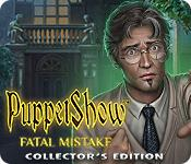 機能スクリーンショットゲーム PuppetShow: Fatal Mistake Collector's Edition