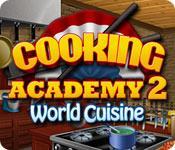 Functie screenshot spel Cooking Academy 2: World Cuisine