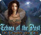 Functie screenshot spel Echoes of the Past: De Citadels der Tijd