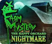 Functie screenshot spel Farm Mystery: The Happy Orchard Nightmare
