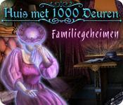 Huis met 1000 Deuren: Familiegeheimen game play