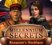 Functie screenshot spel Millennium Secrets: Roxanne's Necklace