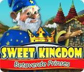 Functie screenshot spel Sweet Kingdom: Betoverde Prinses