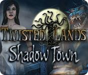 Functie screenshot spel Twisted Lands: Shadow Town