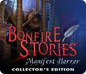 Feature screenshot game Bonfire Stories: Manifest Horror Collector's Edition