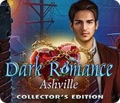 Feature screenshot game Dark Romance: Ashville Collector's Edition