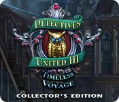 Feature screenshot game Detectives United III: Timeless Voyage Collector's Edition