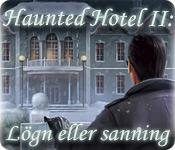 Haunted Hotel II: Lögn eller sanning game play
